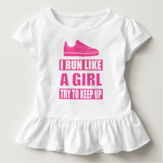 I Run Like a Girl Toddler T-shirt