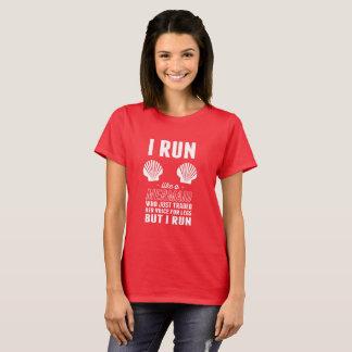 I Run Like a Mermaid That Traded Her Voice 4 Legs T-Shirt