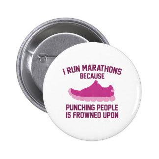 I Run Marathons 2 Inch Round Button