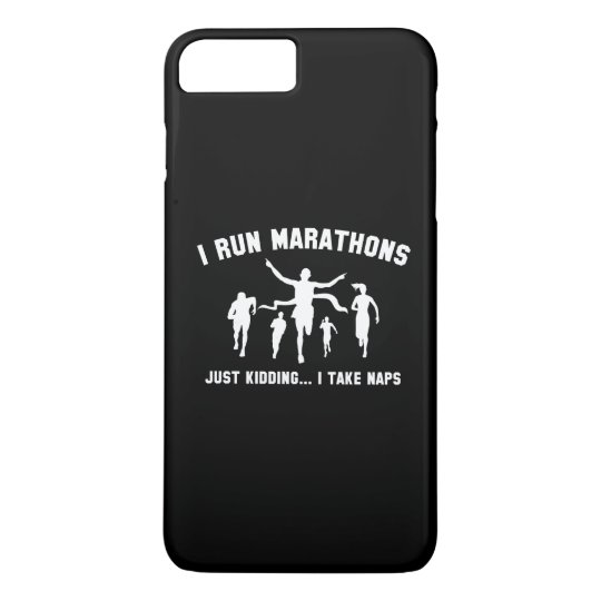 I Run Marathons iPhone 7 Plus Case
