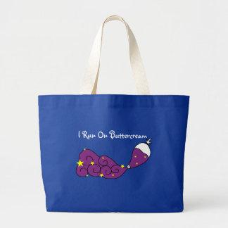 I Run On Buttercream Dark Bag