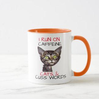 I RUN ON CAFFEINE CATS & CUSS WORDS MUG