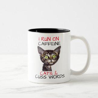 I RUN ON CAFFEINE CATS & CUSS WORDS Two-Tone COFFEE MUG