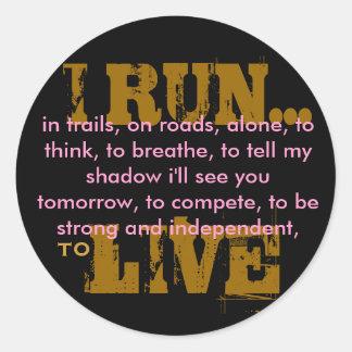 I RUN... ROUND STICKER
