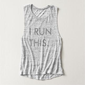 I RUN THIS. TANK TOP