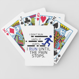 I Run Until The Pain Stops Bicycle Playing Cards