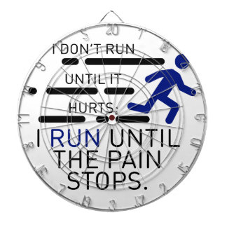 I Run Until The Pain Stops Dartboard