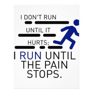 I Run Until The Pain Stops Letterhead