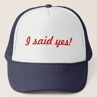 I said yes bachelorette hat