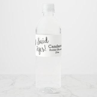 I Said Yes, Modern Bridal Shower Water Bottle Label
