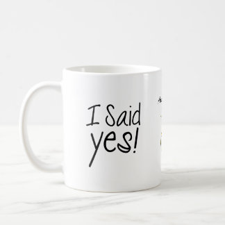 I Said Yes! Personalized with Engagement Date Classic White Coffee Mug