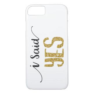 I Said YES Wedding Apple iPhone 8/7 Phone Case