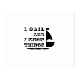 I Sail And I Know Things - Boating Gift Postcard