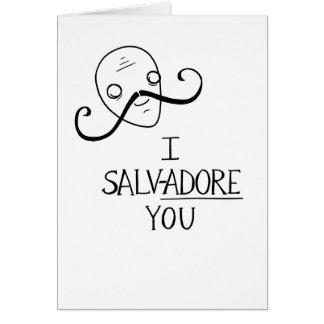 """""""I SALV-ADORE YOU"""" surreal valentine Card"""