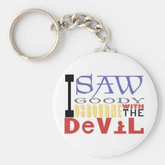 I Saw Goody Osbourne w/ The Devil Keychain