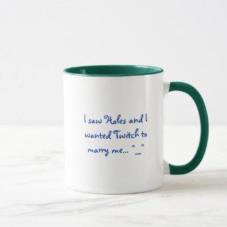 I saw Holes and I wanted Twitch to marry me... ^_^ Mug