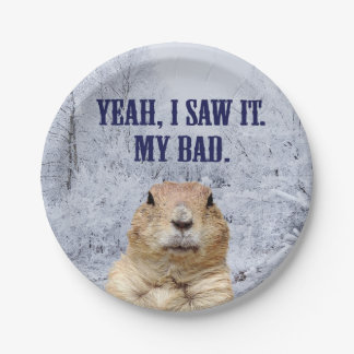 I Saw It Groundhog Day Paper Plate