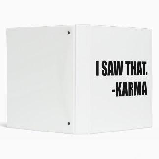 I Saw That Karma Binders