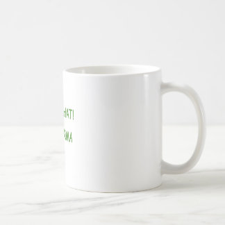 I Saw That Karma funny present Coffee Mug