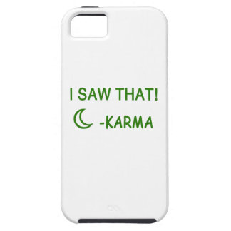 I Saw That Karma funny present iPhone 5 Cases