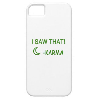 I Saw That Karma funny present iPhone 5 Cover