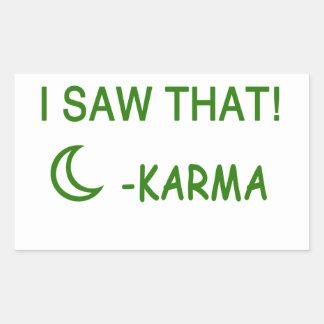 I Saw That Karma funny present Sticker