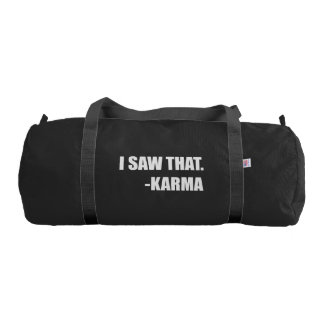 I Saw That Karma Gym Bag