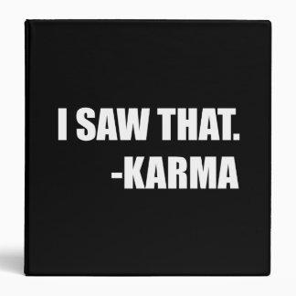I Saw That Karma Vinyl Binders
