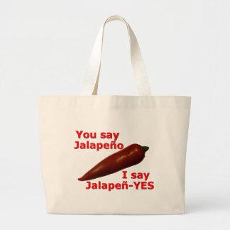 I Say Jalapen-YES Jumbo Tote Bag