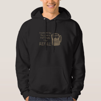 I Say Refill Hoodie
