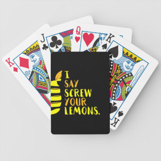 I Say Screw Your Lemons Bicycle Playing Cards