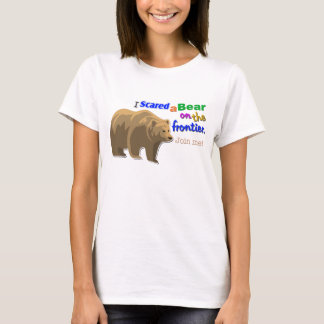 """""""I Scared a Bear on the Frontier"""" Game T-Shirt"""