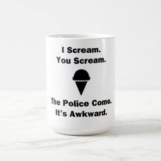 I Scream You Scream Coffee Mug