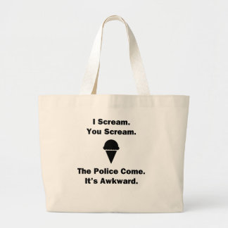 I Scream You Scream Large Tote Bag