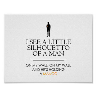 I See a Little Shillouetto... Poster