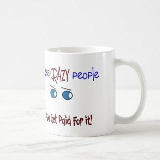 """""""I see crazy people"""" Basic White Mug"""