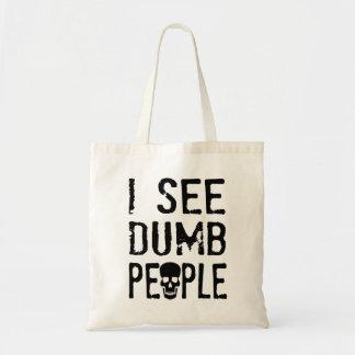 I See Dumb People