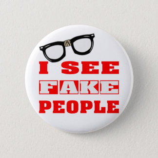 I See FAKE People 2 Inch Round Button