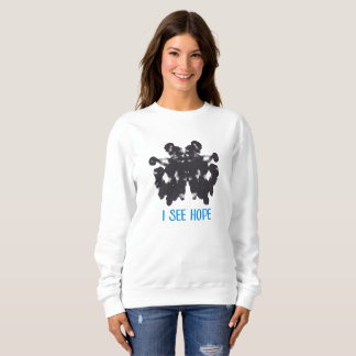 I See Hope Sweatshirt