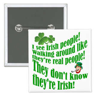 I see Irish people! 2 Inch Square Button