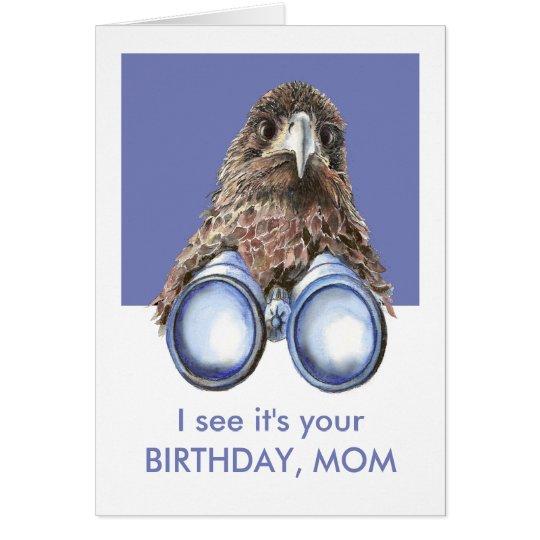 I see it's Your Birthday Fun Bird Watcher Mom Card