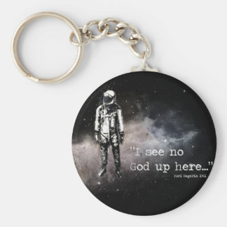I see no god up here basic round button keychain