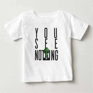 I See Nothing w/ Green Alien on a Suit Baby T-Shirt