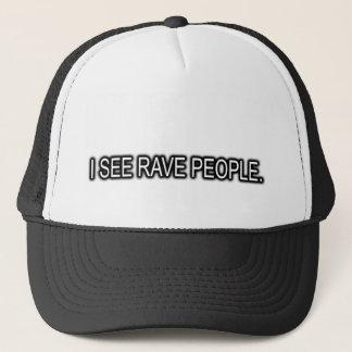 I see RAVE People RAVE hat