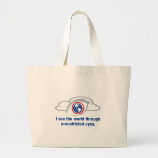 I See The World Through Unrestricted Eyes Large Tote Bag