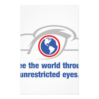 I See The World Through Unrestricted Eyes Stationery Paper