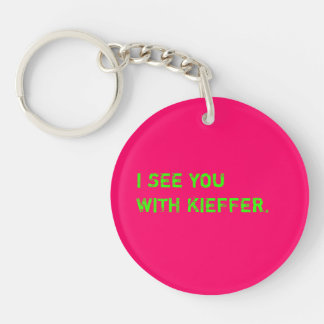 I See You With Kieffer Keychain