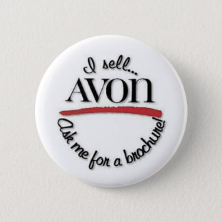 I Sell Avon 2 Inch Round Button