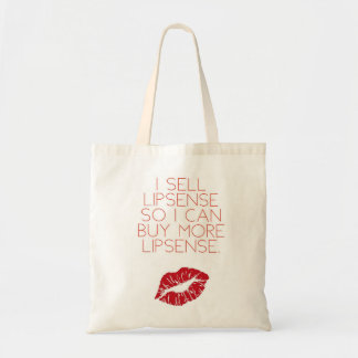 """I sell LipSense so I can buy more..."" bag"