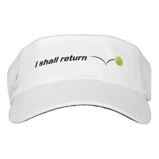 I Shall Return Tennis Visor